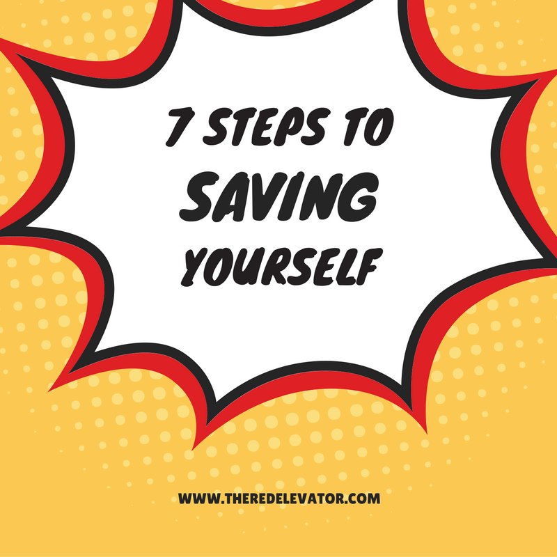 7 steps to saving yourself instead of waiting for a fairy godmother.